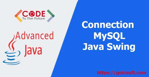 09. Kết nối MySQL trong java swing JDBC trong java - lập trình java nâng cao