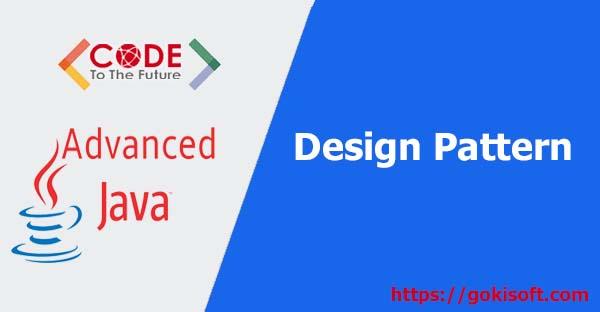 11. Design Pattern lập trình java nâng cao - lập trình java nâng cao
