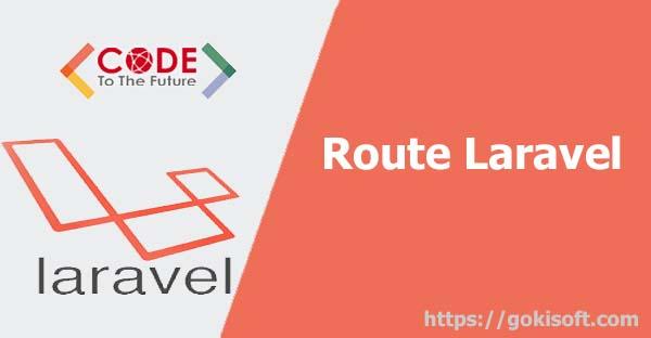 BT04.Tìm hiểu  route trong laravel bài 1 - laravel